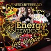 Energy Rewind Over 30 Welcome to Las Vegas Energy