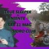 True Sleeper + Niente live at Sidro Club