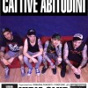 Live Cattive Abitudini release party al Vidia Club