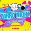 ZARRO NIGHT Summer 2017 Altromondo Studios