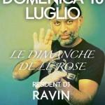 dj ravin apertura le dimanche villa delle rose 2011