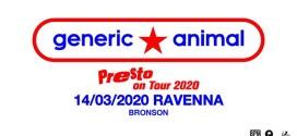 Generic Animal al Bronson di Ravenna