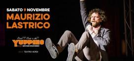 Maurizio Lastrico allo Yuppies al Teatro Verdi Cesena